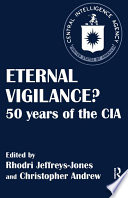 Eternal Vigilance? : major established themes in cia history such...