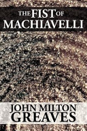 The Fist of Machiavelli