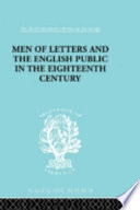 Men of Letters and the English Public in the Eighteenth Century  1660 1744
