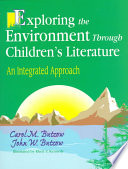 Exploring the Environment Through Children's Literature Interest In Nature And The Environment While Building