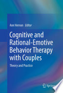 Cognitive And Rational Emotive Behavior Therapy With Couples