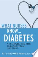 What Nurses Know Diabetes book