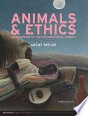 Animals and Ethics   Third Edition
