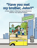 Have You Met My Brother  John
