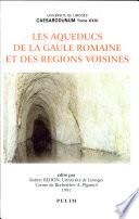 illustration Les aqueducs de la Gaule romaine et des régions voisines