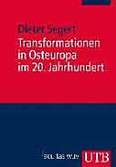 Transformationen in Osteuropa im 20. Jahrhundert