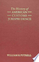 The History Of American Customs Jurisprudence book