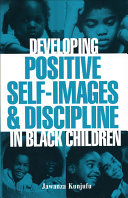 Developing Positive Self images and Discipline in Black Children