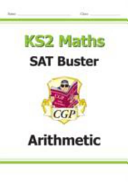 New KS2 Maths SAT Buster  Arithmetic   For the 2016 SATS   Beyond