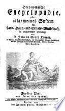 Oeconomische Encyclop  die oder Allgemeines System der Land   Haus  und Staats Wirthschaft