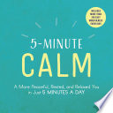 5-Minute Calm : ways to calm the mind, reduce stress,...