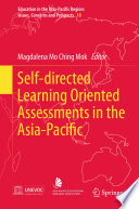 Self directed Learning Oriented Assessments in the Asia Pacific