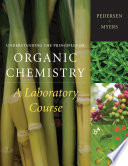 Understanding the Principles of Organic Chemistry  A Laboratory Course  Reprint