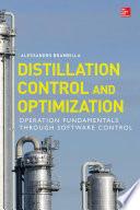 Distillation Control   Optimization  Operation Fundamentals through Software Control