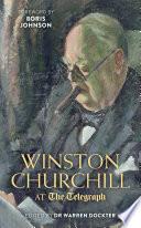 Winston Churchill at the Telegraph
