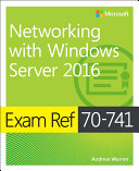 Exam Ref 70 741 Networking with Windows Server 2016