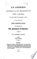 Ebook An Address delivered to the inhabitants of New Lanark, on the first of January, 1816, at the opening of the institution established for the formation of character Epub Robert Owen Apps Read Mobile