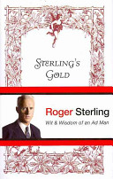 Sterling's Gold : in 1947 and worked his...