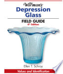 Warman s Depression Glass Field Guide