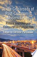 At the Crossroads of Post Communist Modernisation