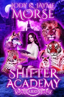 Shifter Academy