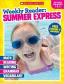 Weekly Reader   Summer Express  Between Grades 1 and 2