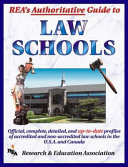 REA's Authoritative Guide to Law Schools