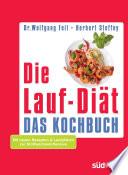 Die Lauf Di  t   Das Kochbuch