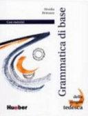 Grundstufen Grammatik f  r Deutsch als Fremdsprache  neue Rechtschreibung  Grammatica di base della lingua tedesca