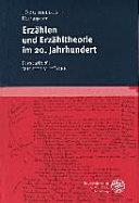 Erzählen und Erzähltheorie Im 20. Jahrhundert