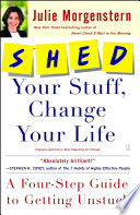 SHED Your Stuff  Change Your Life