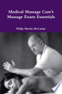 Medical Massage Care S Massage Exam Essentials