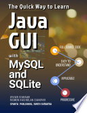 The Quick Way To Learn Java Gui With Mysql And Sqlite