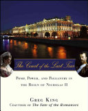 The Court Of The Last Tsar book
