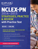 NCLEX PN 2014 2015 Strategies  Practice  and Review with Practice Test