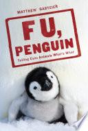 F. U., Penguin