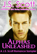 Alphas Unleashed  A J  S  Scott Romance Sampler