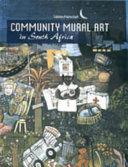 Community Mural Art in South Africa