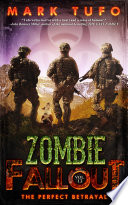 Zombie Fallout 13: The Perfect Betrayal