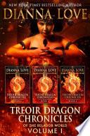 Treoir Dragon Chronicles Of The Belador Tm World Volume I Books 1 3