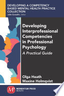 Developing Interprofessional Competencies in Professional Psychology