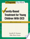 Family Based Treatment for Young Children with OCD Workbook