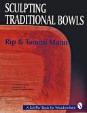 Sculpting Traditional Bowls