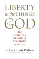 Liberty in the Things of God Book