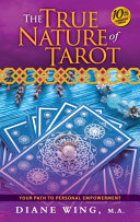 The True Nature Of Tarot
