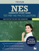 Nes Chemistry Study Guide  Test Prep and Practice Questions
