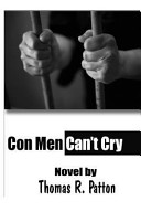 Con Men Can t Cry