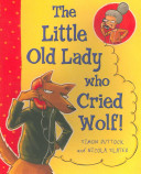 The Little Old Lady who Cried Wolf