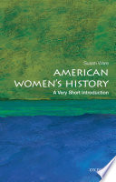 American Women s History  A Very Short Introduction