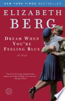 Dream when You re Feeling Blue Book PDF